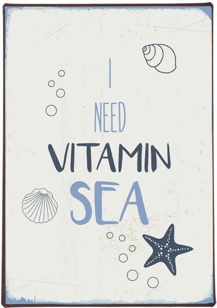 "Ib Laursen Metallschild ""I need vitamin sea"""