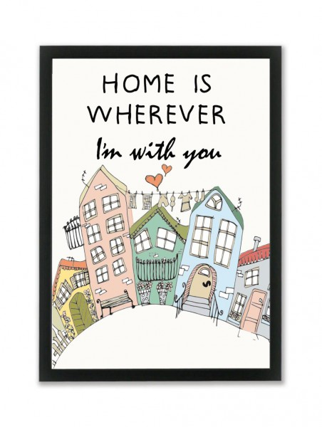 "Mouse and Pen Poster ""Home Is Whereever I´m With You"" A4"