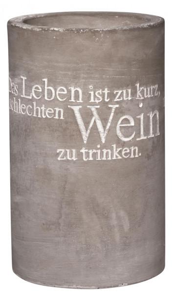 """räder Beton Flaschenkühler """"Das Leben ist zu kurz...."""""""