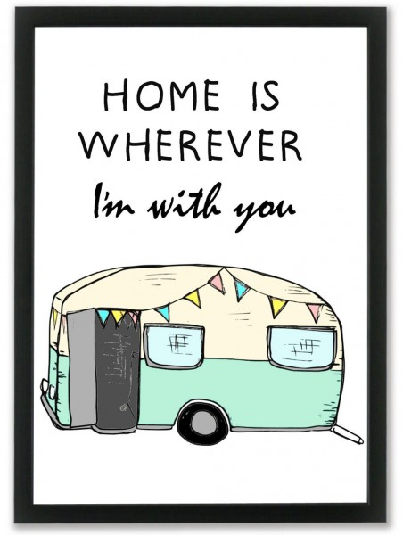 "Mouse and Pen Poster ""Home Is Whereever I´m With You"" Camping A4"